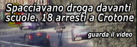 Video: 18 arresti a Crotone